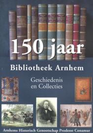 150 jaar Bibliotheek Arnhem (2e-hands)