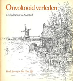 Onvoltooid verleden - Geschiedenis van de Zaanstreek