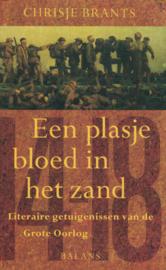 Een plasje bloed in het zand - Literaire getuigenissen van de Grote oorlog