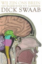 Wij zijn ons brein - Van baarmoeder tot Alzheimer