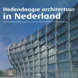 Hedendaagse architectuur in Nederland - Toonaangevende projecten uit de hedendaagse woningbouw.
