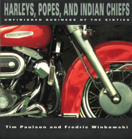 Harleys, Popes, and Indian Chiefs