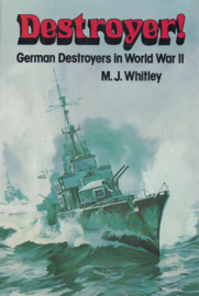 Destroyer! - German Destroyers in World War II