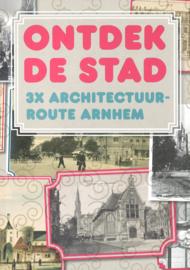Ontdek de stad - 3x architectuur route Arnhem