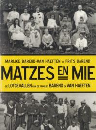 MATZES en MIE - De lotgevallen van de familie Barend en van Haeften