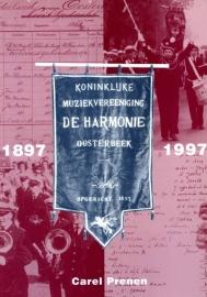 Koninklijke Harmonie Oosterbeek 1897-1997 (nieuw)