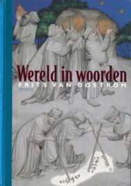 Wereld in woorden - Geschiedenis van de Nederlandse literatuur 1300 - 1400