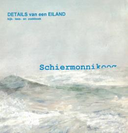 Schiermonnikoog Details van een eiland (2e-hands)