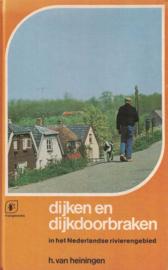 Dijken en dijkdoorbraken - In het Nederlandse rivierengebied