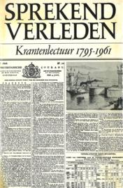 Sprekend verleden - Krantenlectuur 1795-1961