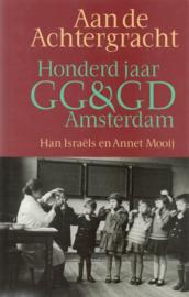 Aan de Achtergracht - Honderd jaar GG&GD Amsterdam