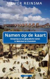 Namen op de kaart - Oorsprong van geografische namen in Nederland en Vlaanderen