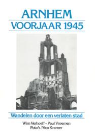 Arnhem voorjaar 1945 - 2 delen (2e-hands)