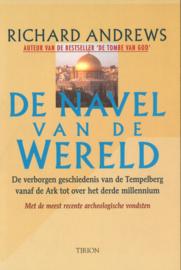 De navel van de wereld - De verborgen geschiedenis van de Tempelberg vanaf de Ark tot over het derde millennium