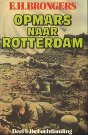 Opmars naar Rotterdam - Deel 1: De Luchtlanding