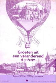 Groeten uit een veranderend Arnhem (2e-hands)