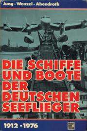 Die Schiffe und Boote der Deutschen Seeflieger 1912-1976