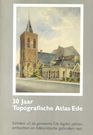 30 Jaar Topografische Atlas Ede
