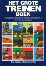 Het Grote Treinenboek - Geïllustreerde encyclopedie met 300 locomotieven en meer dan 650 illustraties