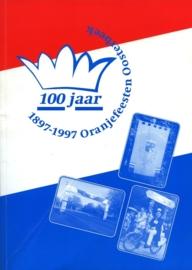 100 jaar Oranjefeesten Oosterbeek (2e-hands)