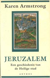 Jeruzalem - Een geschiedenis van de heilige Stad