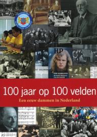 100 jaar op honderd velden - Een eeuw dammen in Nederland