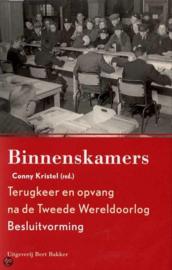Binnenskamers - Terugkeer en opvang na de Tweede Wereldoorlog - Besluitvorming