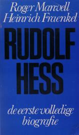 Rudolf Hess - De eerste volledige biografie