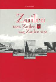 Zuilen - Toen Zuilen nog Zuilen was deel I, II, III en IV (als nieuw)