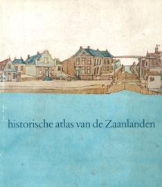 Historische atlas van de Zaanlanden (2e-hands)