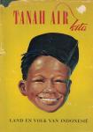 Tanah Air Kita - Een boek over land en volk van Indonesië