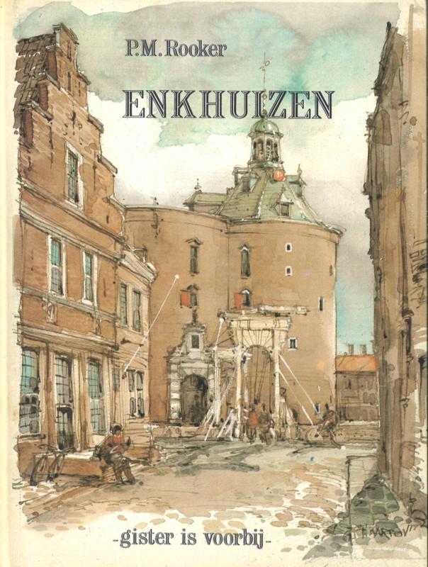 Enkhuizen - Gister is voorbij