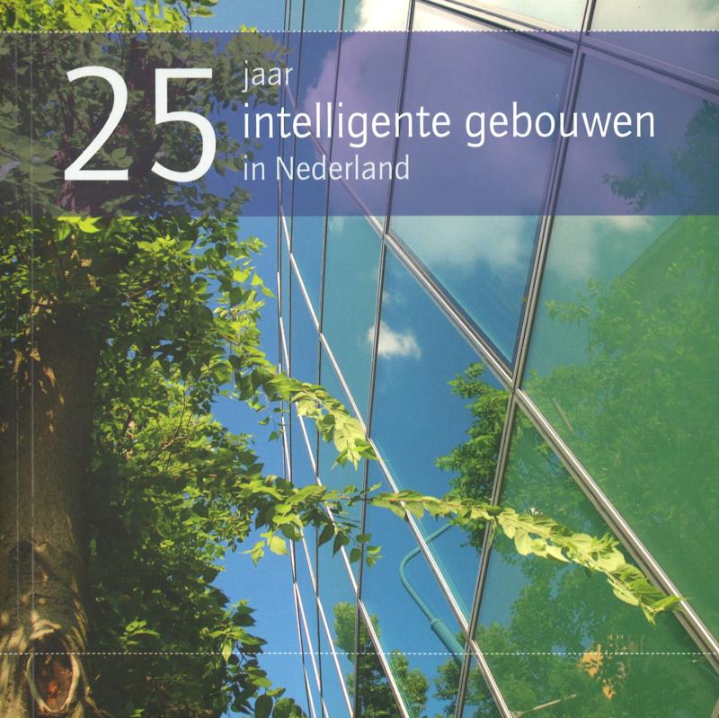 25 jaar intelligente gebouwen in Nederland