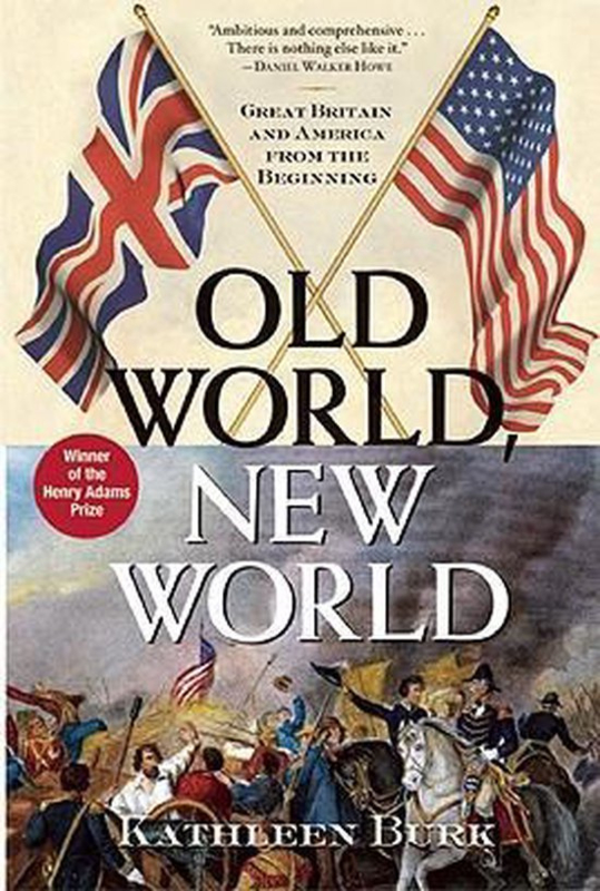 Old World New World - Great Britain and America from the Beginning