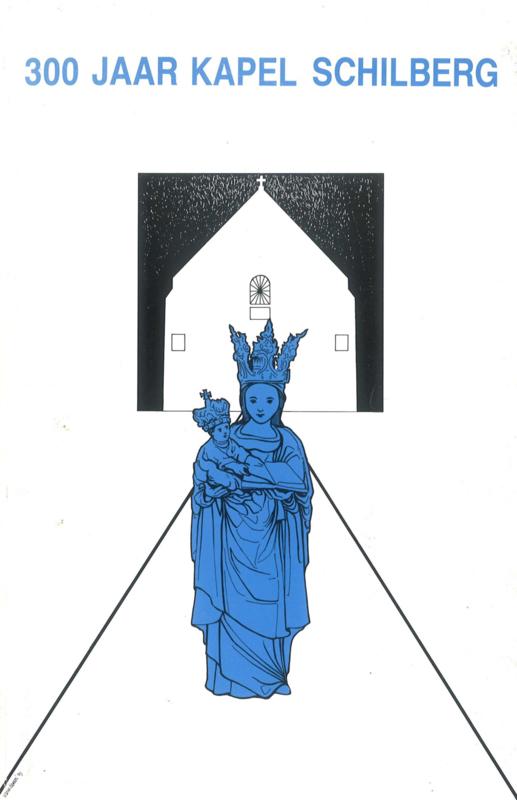 300 jaar Kapel Schilberg (2e-hands)