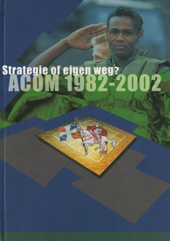 Strategie of eigen weg? ACOM 1982-2002 (2e-hands)