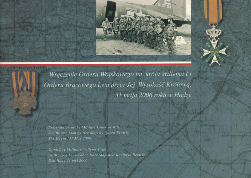 Uitreiking Militaire Willems-Orde en Bronzen Leeuw  aan de 1ste Zelfstandige Poolse Parachutistenbrigade