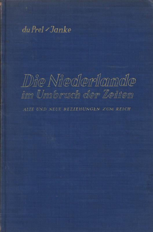 Die Niederlande im Umbruch der Zeiten - Alte und neue Beziehungen zum Reich