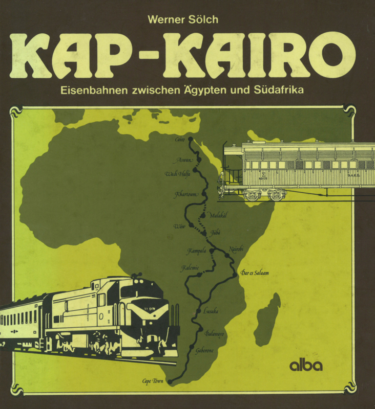 Kap-Kairo Eisenbahnen zwischen Ägypten und Südafrika