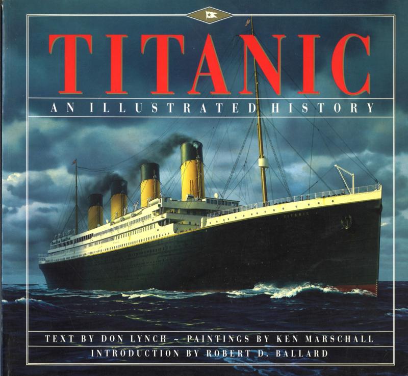 TITANIC - An Illustrated History