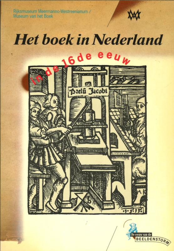 Het boek in Nederland in de 16de eeuw