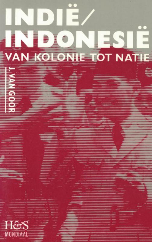 Indië/Indonesië van kolonie tot natie (2e-hands)