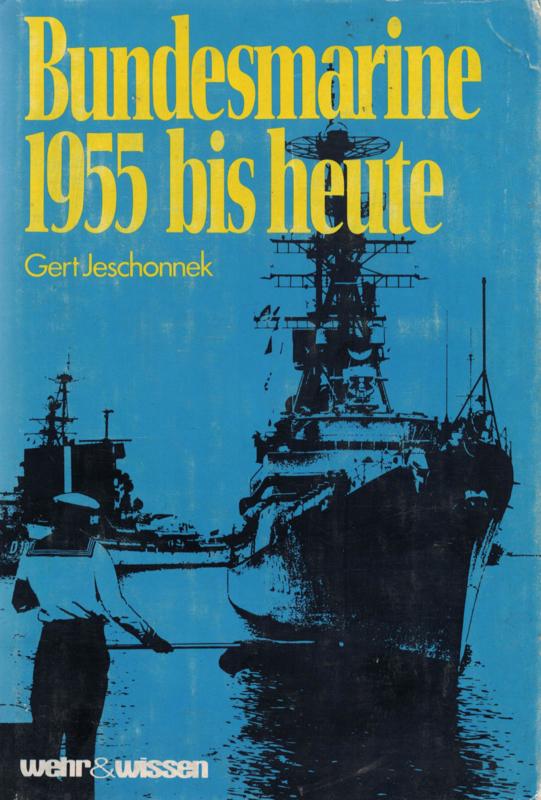 Bundesmarine 1955 bis heute