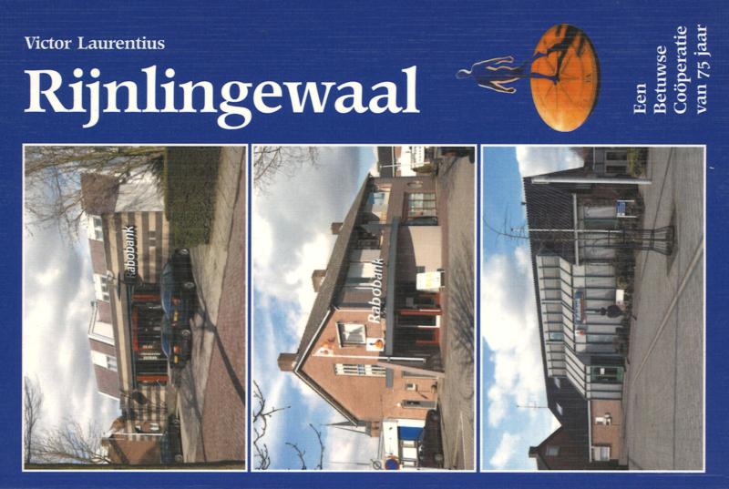 Rijnlingewaal - Een Betuwse Coöperatie van 75 jaar