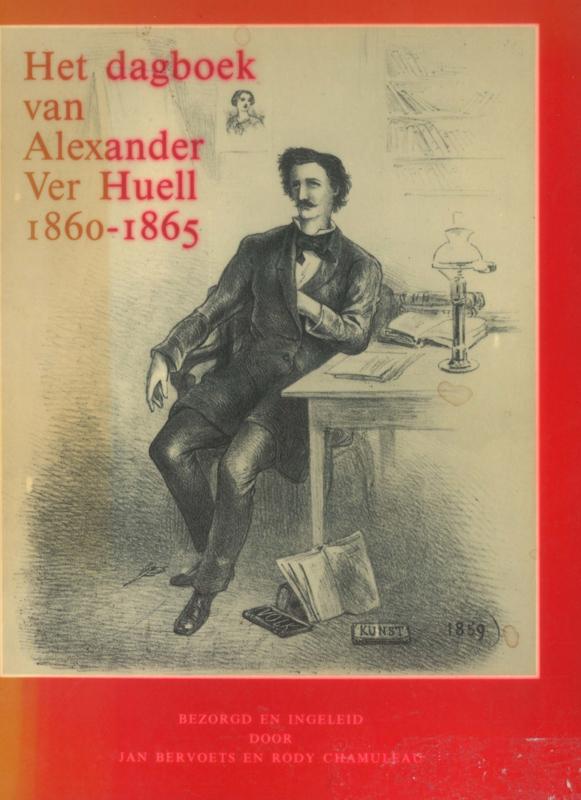 Het dagboek van Alexander Huell 1860-1865 (2e-hands)