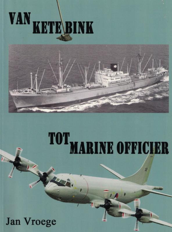Van Ketelbink tot Marineofficier