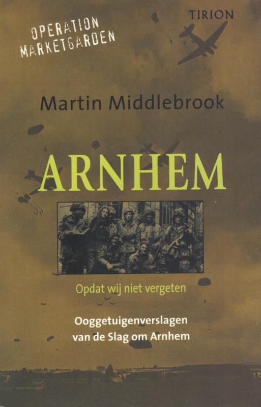 Ooggetuigenverslagen van de Slag om Arnhem