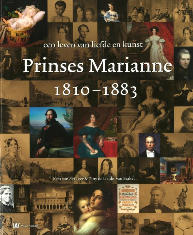 Prinses Marianne 1810-1883 - Een leven van liefde en kunst