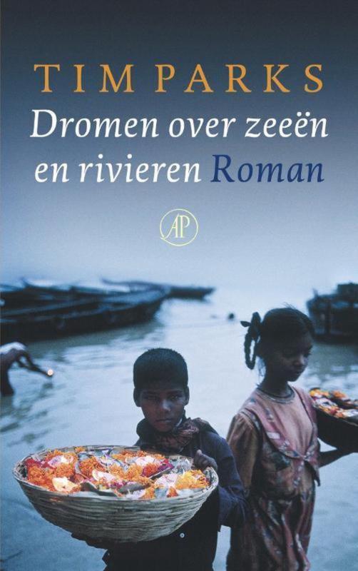 Dromen over zeeën en rivieren