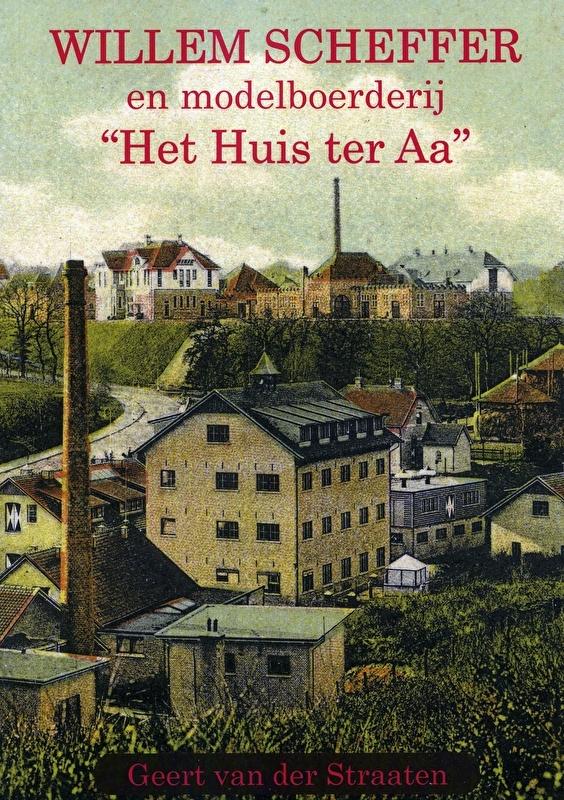 """WILLEM SCHEFFER en modelboerderij """"Het Huis ter Aa"""" (nieuw)"""